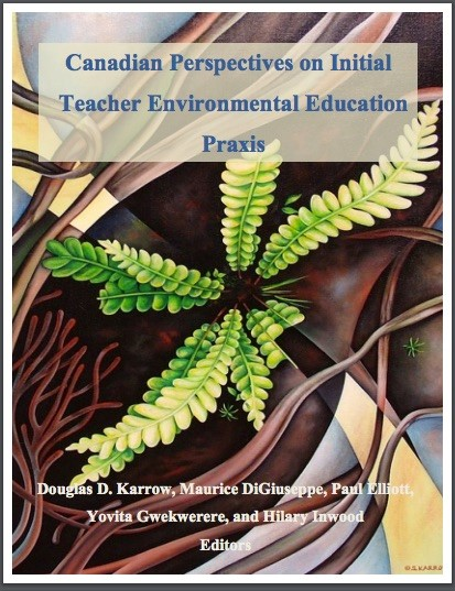 CATE - Canadian Perspectives on Initial Teacher Environmental Education Praxis