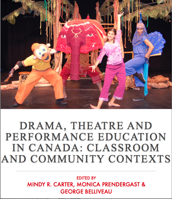 Drama, Theatre and Performance Education in Canada: Classroom and Community Contexts