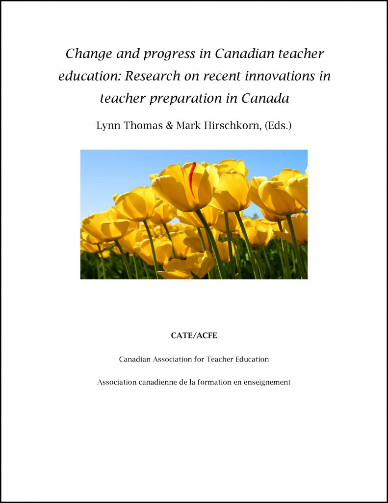 CATE - Change and progress in Canadian teacher education - Thomas and Hirschkorn