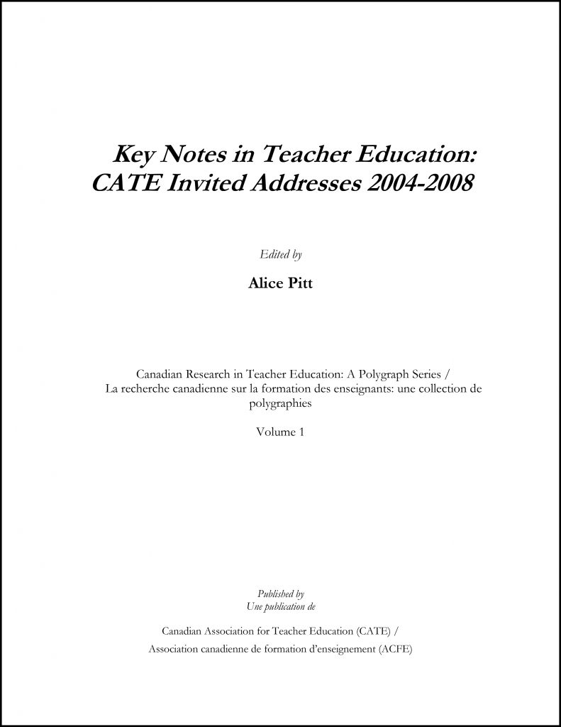 CATE - Key Notes in Teacher Education: CATE Invited Addresses 2004-2008